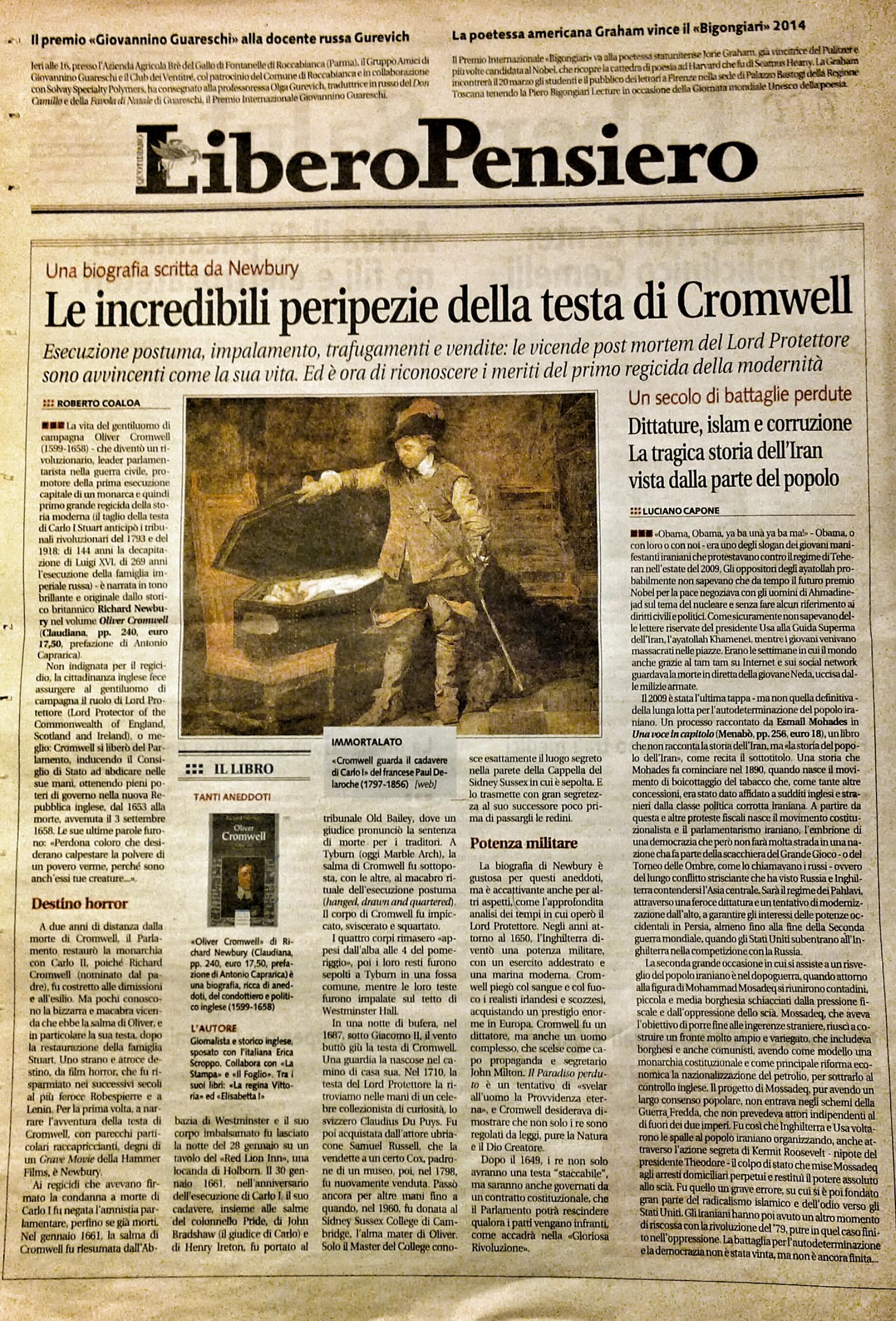 Articolo di Roberto Coaloa, dal quotidiano Libero. Domenica 19 gennaio 2014. Recensione alla biografia di Richard Newbury su Oliver Cromwell.