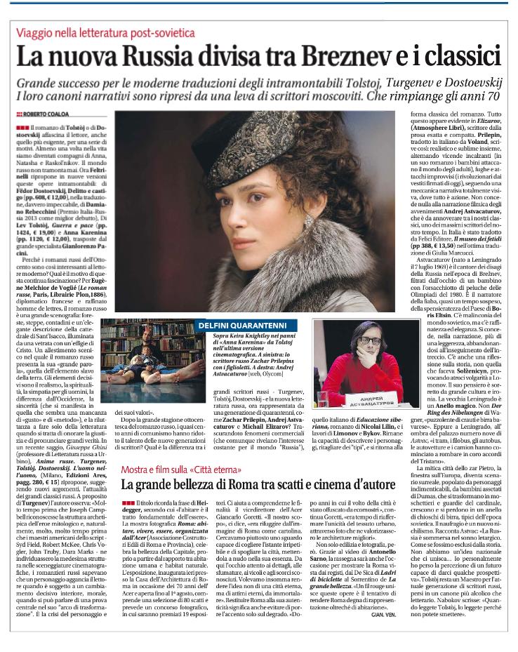 LA NUOVA RUSSIA DIVISA TRA BREŽNEV E I CLASSICI Di Roberto Coaloa. Dal quotidiano Libero, mercoledì 23 luglio 2014.