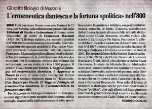"""GLI SCRITTI FILOLOGICI DI FRANCESCO MAZZONI. L'ERMENEUTICA DANTESCA E LA FORTUNA """"POLITICA"""" NELL'OTTOCENTO. Di Roberto Coaloa"""
