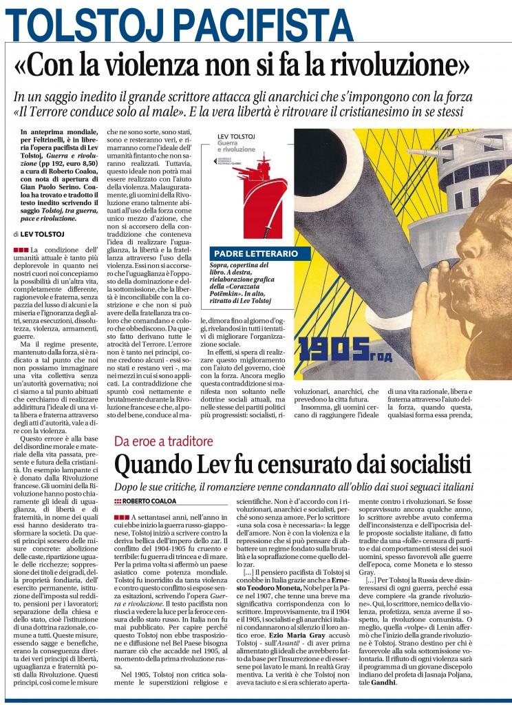 """""""Libero"""", mercoledì 6 maggio 2015. «CON LA VIOLENZA NON SI FA LA RIVOLUZIONE» Di Lev Tolstoj DA EROE A TRADITORE. QUANDO LEV FU CENSURATO DAI SOCIALISTI Di Roberto Coaloa."""