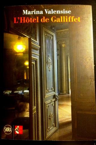 Marina Valensise, L'Hôtel de Galliffet, Skira, Milano, pagg. 192, € 35,00.
