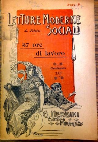"""L. Tolstoi, """"37 ore di lavoro"""", Firenze, G. Nerbini, s.d. (Milano. Fondazione Feltrinelli)."""