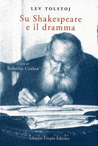 COPERTINA DI LEV TOLSTOJ SU SHAKESPEARE E IL DRAMMA (A CURA DI