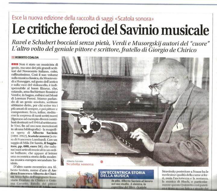 """Roberto Coaloa recensisce la nuova edizione di """"Scatola sonora"""" di Alberto Savinio. Dal quotidiano """"Libero"""". Domenica 26 novembre 2017."""